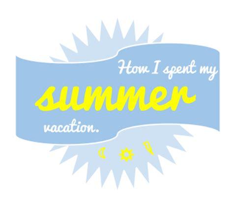 How I Spent My Summer Vacation Essay English Summary